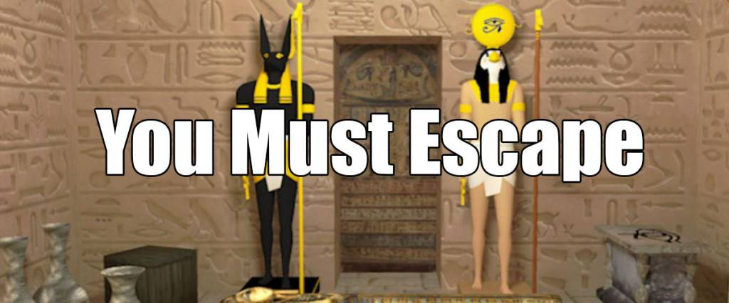 You Must Escape