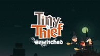 Tiny Thief Bewitched